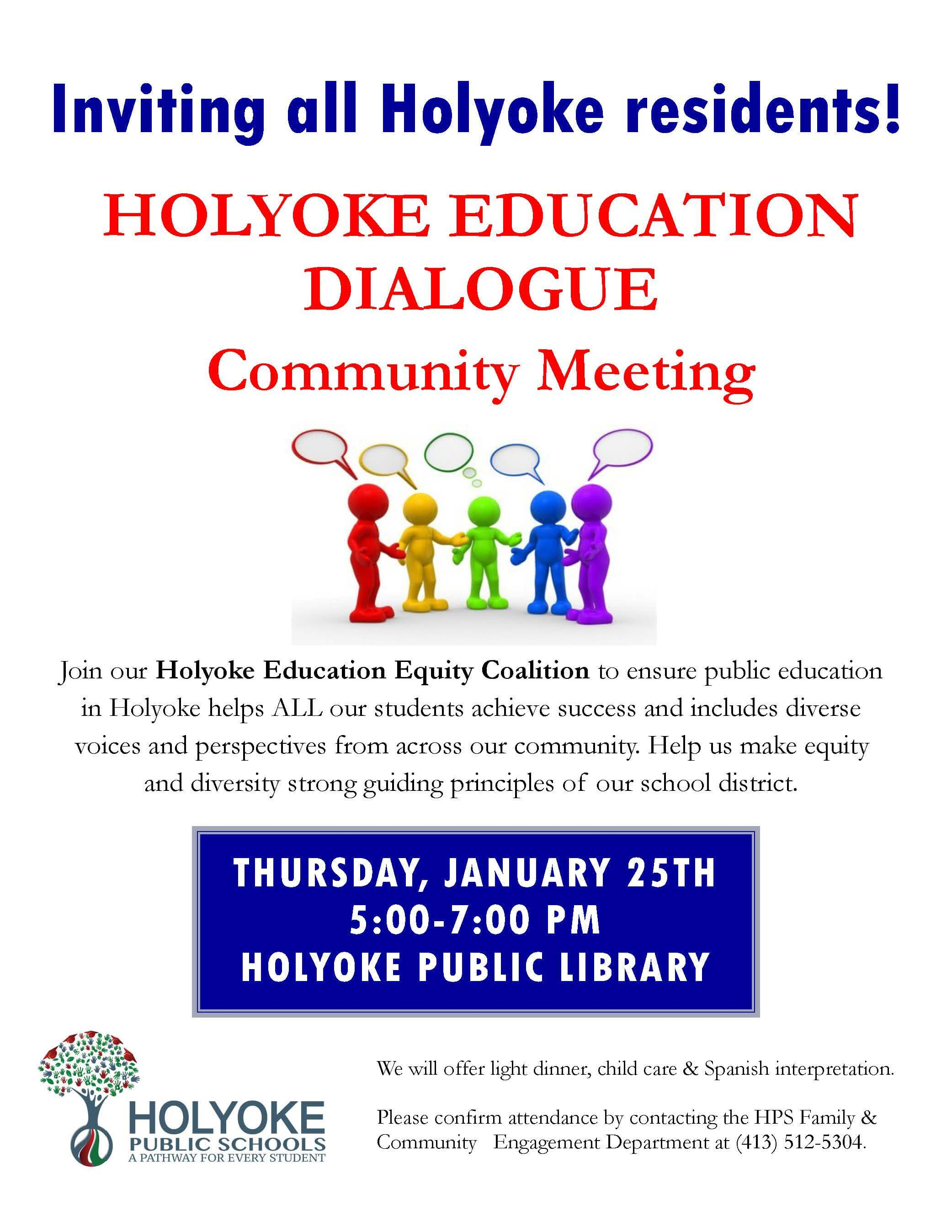 Inviting all Holyoke residents! Holyoke Education Dialogue Community Meeting