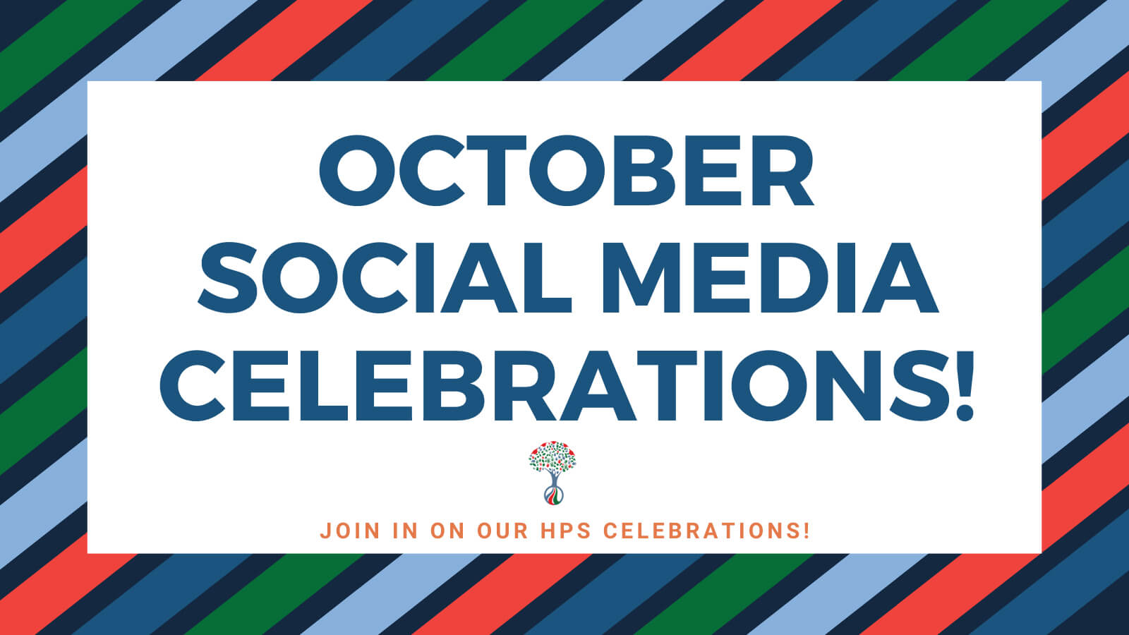Join us in our October Social Media Celebrations!