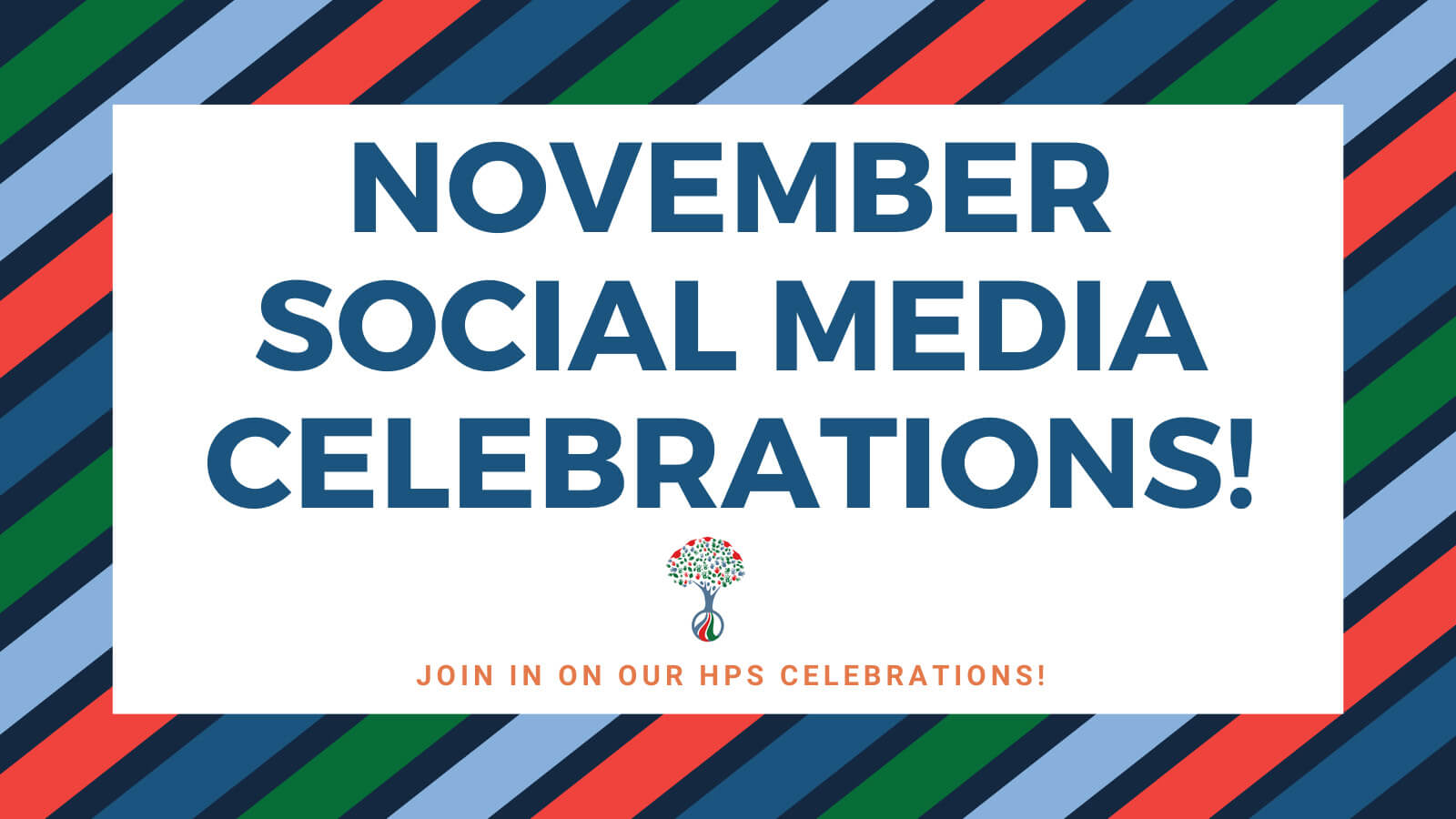 Join us in our November Social Media Celebrations!